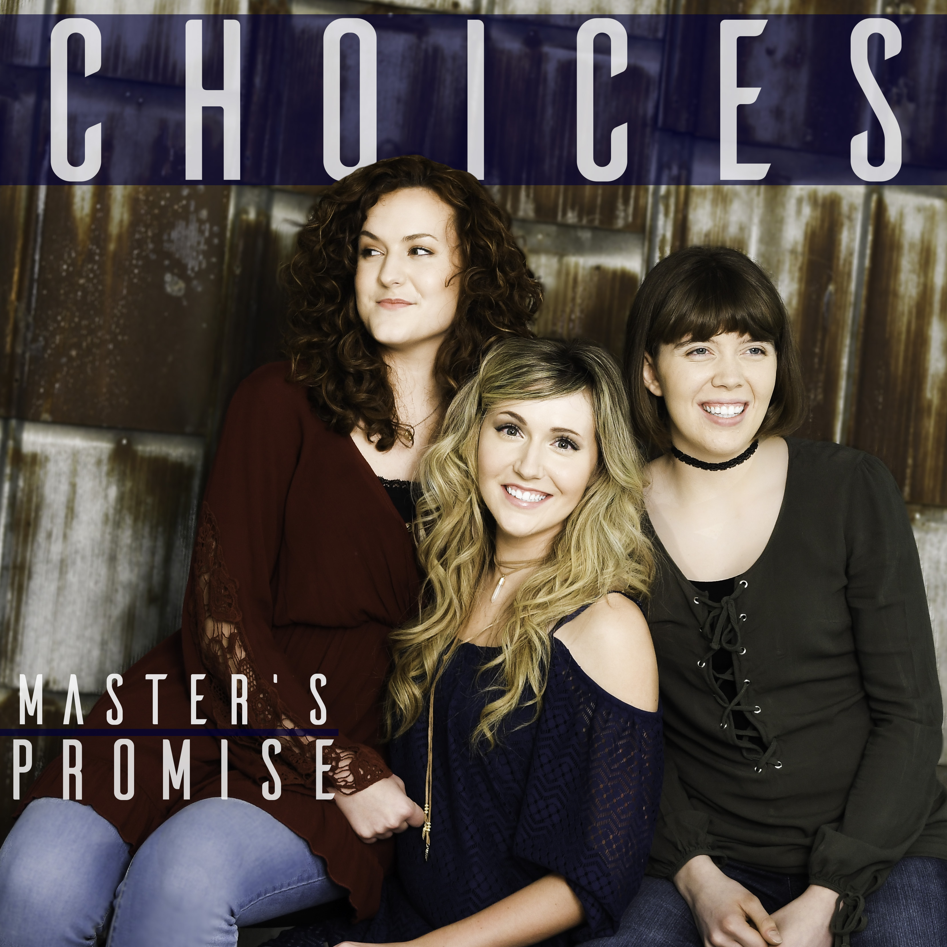 Master's Promise—Choices